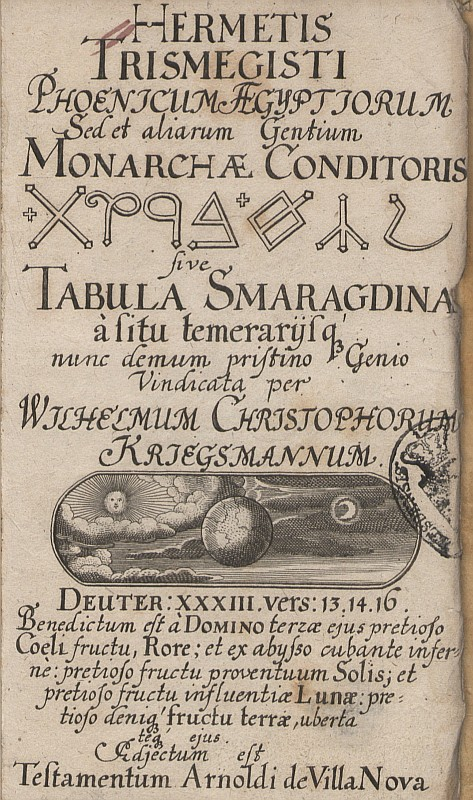 The Emerald Tablet, a key text of Western Alchemy, in a 17th-century edition (Source: Wikipedia)